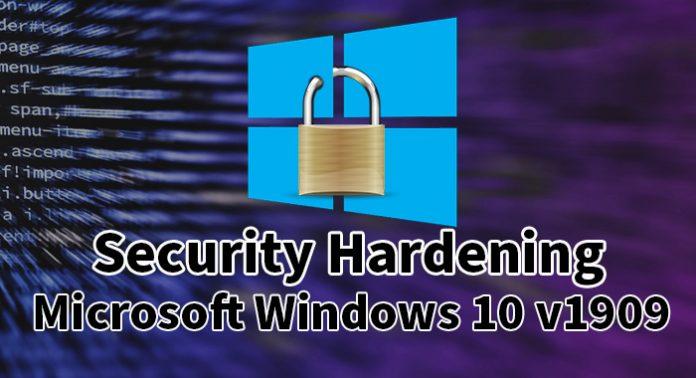 Security Hardening Microsoft Windows 10 v1909